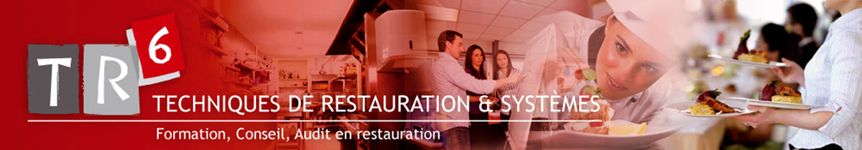 TR6 - Formation, Conseil, AMO & Audit en Restauration Collective & Commerciale